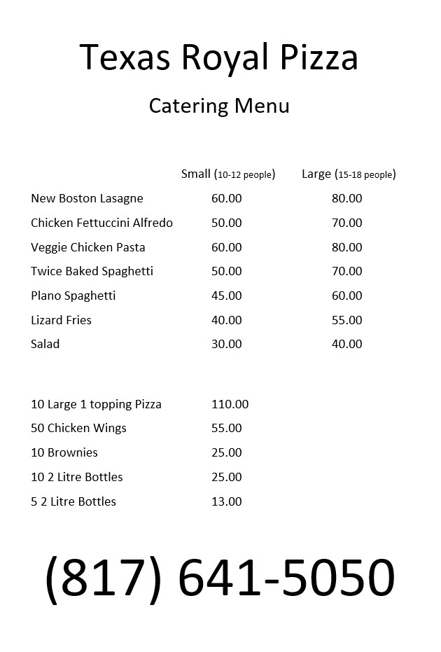 Texas Royal Pizza Catering Menu